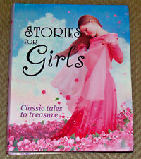 Stories For Girls Classic Tales to Treasure Children's Reading Bedtime Story