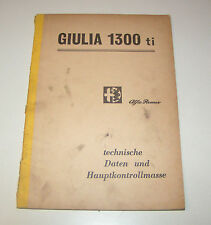 Workshop Manual Technical Data Alfa Romeo Giulia 1300 Ti - Stand 1969