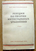 Vintage USSR Book Lectures on Theory of Integral Equations - I. Petrovsky 1948