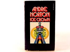 Andre Norton - Ice Crown - 1970 Printing Paperback. Ace Science Fiction