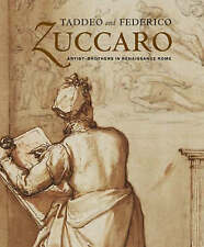 Taddeo and Federico Zuccaro: Artist-brothers in Renaissance Rome (J Paul Getty M