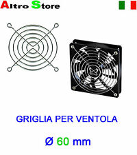 GRIGLIA VENTOLA Ø 60mm FAN SILVER GUARD PC CASE FANGRILL PROTEZIONE HOBBY RC TOY