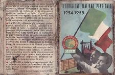 TESSERA CGIL 1954 -55 SINDACATO DI SAVONA FEDERAZIONE ITALIANA PENSIONATI 9-73