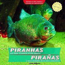 Piranhas and Other Creatures of the Amazon  Piranas y otros animales de la selva