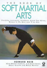 The Book of Soft Martial Arts: Finding Personal Harmony with Chi Kung,-ExLibrary