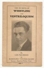 THE SECRETS OF WHISTLING AND VENTRILOQUISM by Les Nichols