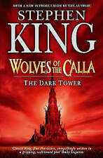 The Dark Tower, Book 5: Wolves of the Calla - Stephen King Paperback.