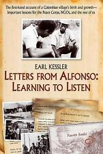 Letters from Alfonso: Learning to Listen: The first-hand account of a Colombian