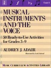 Musical Instruments and the Voices : 50 Ready-to-Use Activities for Grades...