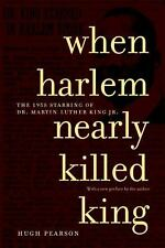 When Harlem Nearly Killed King: The 1958 Stabbing of Dr. Martin Luther King, Jr