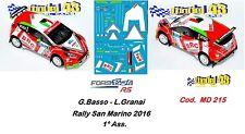 DECAL  1/43 -  FORD  FIESTA R5  - BRC -  BASSO - Rally  San Marino   2016