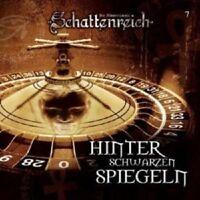 SCHATTENREICH - FOLGE 7: HINTER SCHWARZEN SPIEGELN  CD NEU