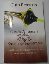 Chalkie Aftertaste and the Knights of Indigestion (Paperback, SIGNED, 2007)