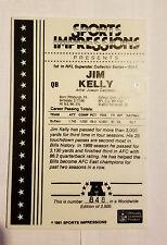 JIM KELLY (NEW) 1991 SPORTS IMPRESSIONS NFL Ceramic Card
