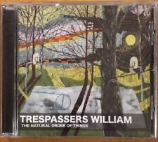 Trespassers William CD The Natural Order of Things rare OOP Like New