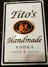 "Tito's Handmade Vodka Tin Sign - Austin Texas - New - 8"" X 12"""