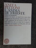 L'ANIMA DI TRIESTE ANITA PITTONI 1968 Vallecchi editore