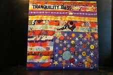 Tranquility Bass – Let The Freak Flag Fly     2 LPs