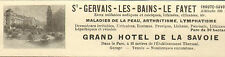 74 SAINT-GERVAIS-LES-BAINS LE FAYET GRAND HOTEL DE LA SAVOIE PUBLICITE 1924