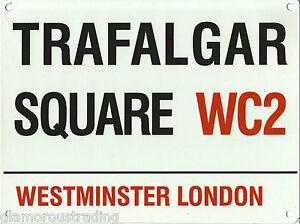 TRAFALGAR SQUARE - WESTMINSTER LONDON STREET SIGN - WALL PLAQUE