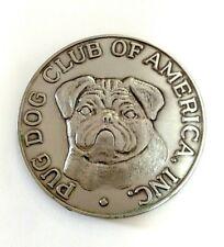 Very Rare Pug Dog Club Of America Inc. Antique Silver finish Bronze Medallion