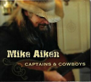 Mike Aiken Captains & Cowboys - CD Country
