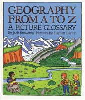 Geography from A to Z : A Picture Glossary, Paperback by Knowlton, Jack; Bart...