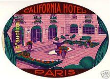 "California Hotel PARIS FRANCE * Old ""L"" Luggage Label Kofferaufkleber"