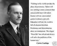 """President Calvin Coolidge """" persistence"""" Famous Quote 8 x 10 Photo Picture #wp1"""