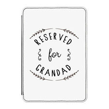 "Reserved For Grandad Case Cover for Kindle 6"" E-reader - Funny Grandpa"