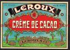 1940s Pennsylvania Philadelphia Leroux & Co Creme De Cacao Label