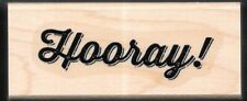 HOORAY!  Script Writing card word gift tag Stampin' Up! CRAFT wood RUBBER STAMP