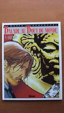 BALADE AU BOUT DU MONDE T.5 : ARIANE - E.O. - MAKYO - HERENGUEL - GLENAT -1992-