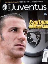 Hurrà Juventus 8-9 2006 Alessandro Del Piero capitano mio capitano