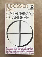 IL DOSSIER DEL CATECHISMO OLANDESE - AA.vv. - Mondadori - 1968