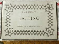 Antique 1929  DMC Library Dillmont TATTING Booklet Directions & Patterns France