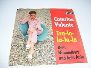 "Caterina Valente - Tra La La La La *  DECCA 7"" VINYL  GERMANY 1963 *"