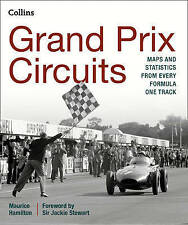 Grand Prix Circuits: Maps and statistics from every Formula One track by Maurice Hamilton (Hardback, 2015)