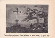 A4119) PIEGARO, JERNA (PERUGIA), QUINQUAGESIMO DIVIN REDENTORE SUL MONTE ARALE.
