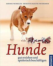 Hunde von Brigitte Rauth-Widmann und Sabine Winkler