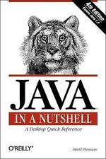 In a Nutshell (O'Reilly): Java in a Nutshell by David Flanagan (4e Paperback)