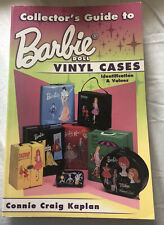 Collector's Guide to Barbie Doll: Vinyl Cases Identification & Values 1999 Book