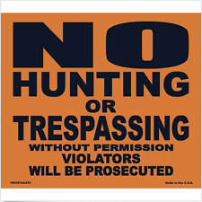 "50 Pack - 8"" x 7"" No Hunting or Trespassing Signs, MADE IN USA"