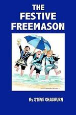 Festive Freemason: By Steve Chadburn