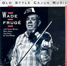 Wade Fruge SEALED LP Old Style Cajun Music