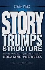 """VERY GOOD COND"" Story Trumps Structure by Steven James (2014) PAPERBACK"