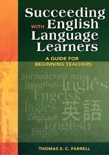 Succeeding with English Language Learners : A Guide for Beginning Teachers...