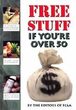 Free Stuff If You're Over 50 Hardcover 2001 FREE SHIPPING IN THE USA!