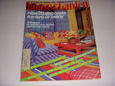 HOUSE & GARDEN Magazine, July, 1974, HOW TO DECORATE FOR TWO OR MANY!