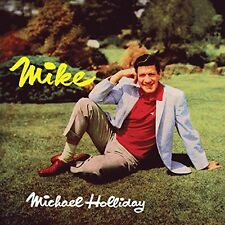 Mike - Michael Holliday (2014, CD NEUF)